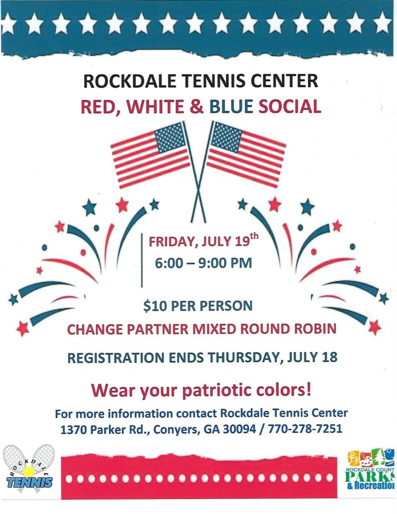 Red, White, & Blue Tennis Social @ Rockdale Tennis Center