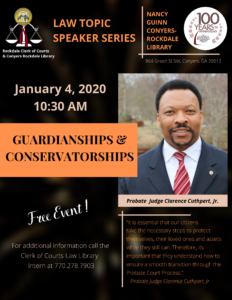 Law Topic Speaker Series - Guardianship & Conservatorships @ Nancy Guinn Conyers Rockdale Library