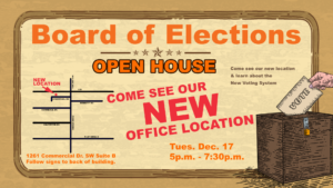 Board of Elections Open House @ Board of Elections