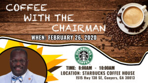 Coffee With The Chairman - Wednesday, February 26, 2020 @ Starbucks Coffee