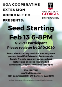 Get your GARDEN on! Seed Starting Presented by UGA @ UGA Extension