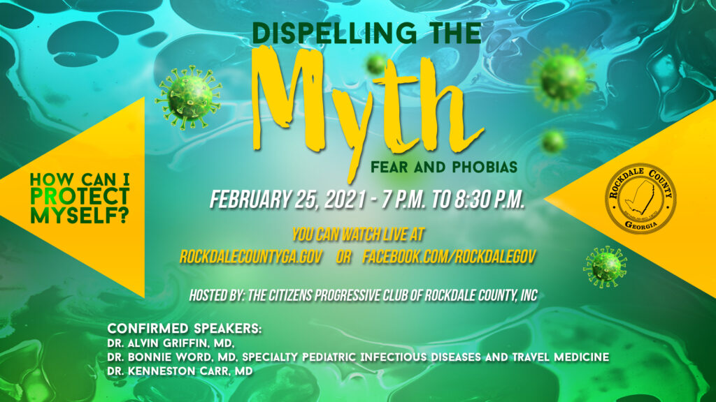 Dispelling the Myth, Fears and Phobias Town Hall @ Rockdale County Government Official Facebook Page